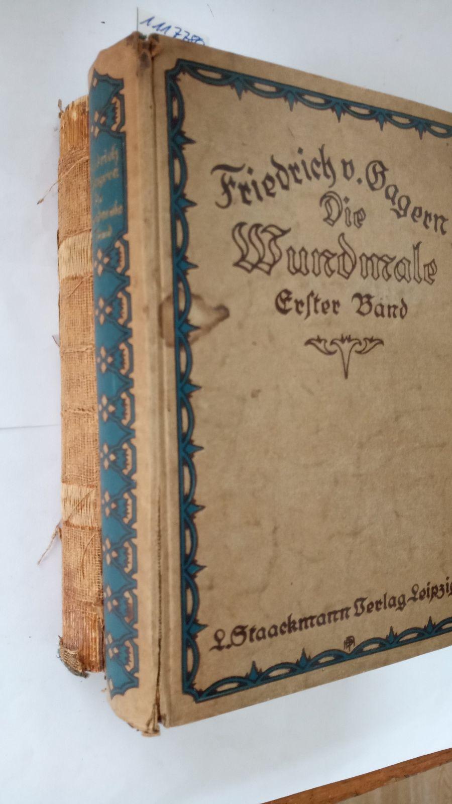 Die Wundmale (Band 1 und 2 -: Gagern, Friedrich von:
