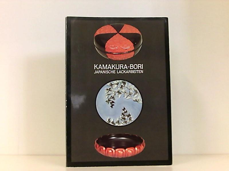 Kamakura-Bori. Japanische Lackarbeiten.Katalog.: Thiele, Peter.: