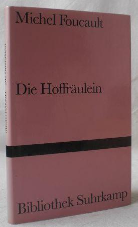 Die Hoffräulein. Aus dem Französischen von Ulrich: Foucault, Michel