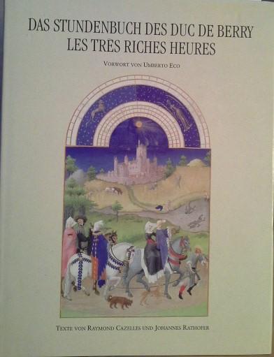 Das Stundenbuch des Duc de Berry: Les: Raymond, Cazelles und