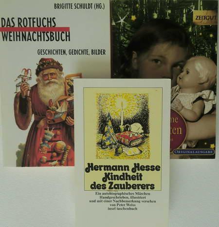 3 Weihnachtsbücher: Kindheit des Zauberers. Ein autobiographisches: Hesse, Hermann /