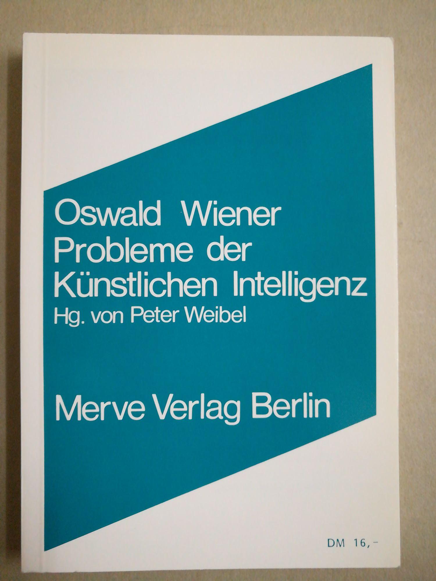 Probleme der Künstlichen Intelligenz: Wiener, Oswald