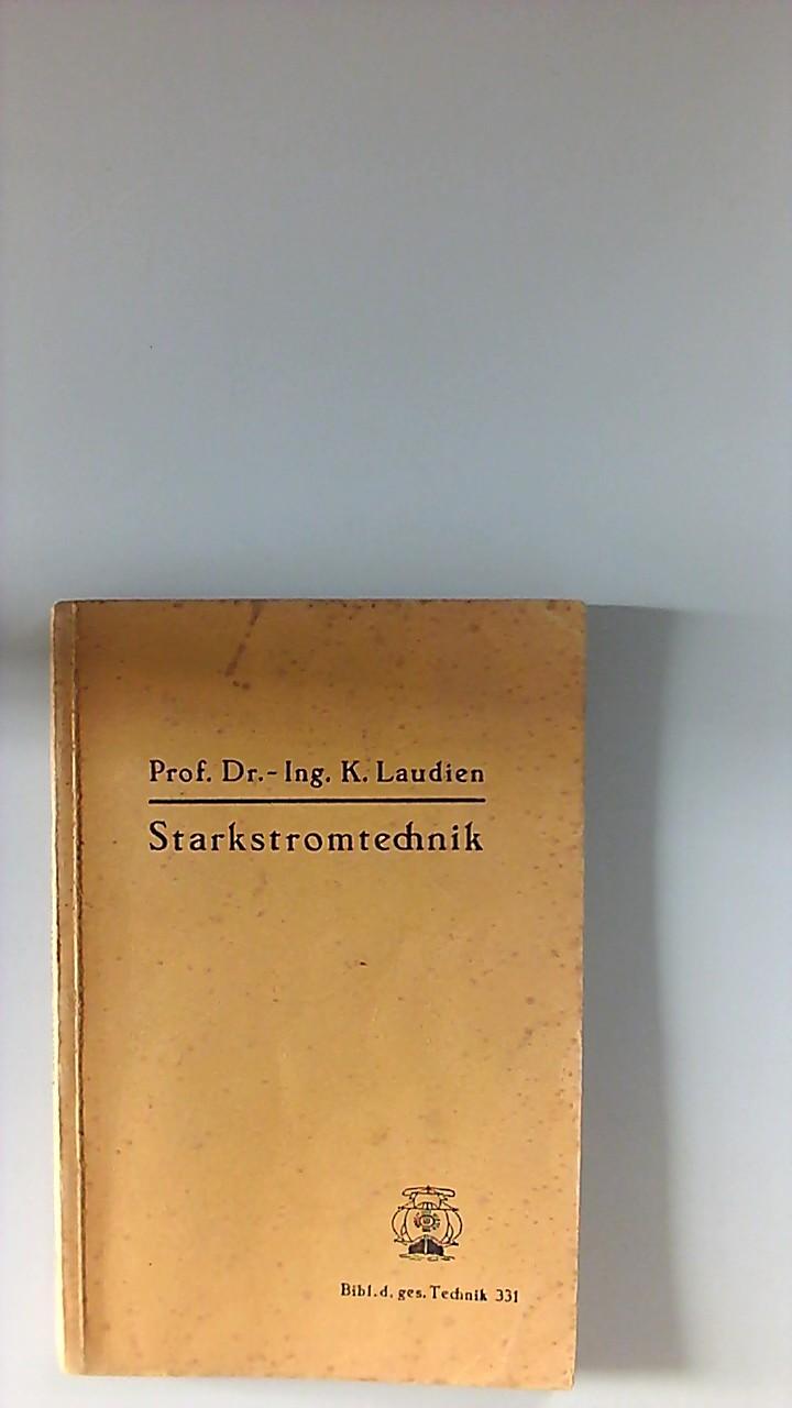 Betriebstaschenbuch: Starkstromtechnik: R., Horstmann und