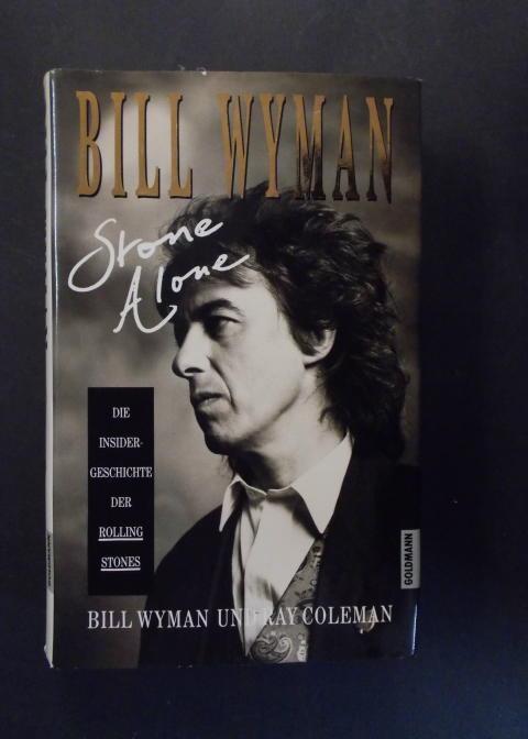 Stone alone - Die Insidergeschichte der Rolling: Wyman, Bill /