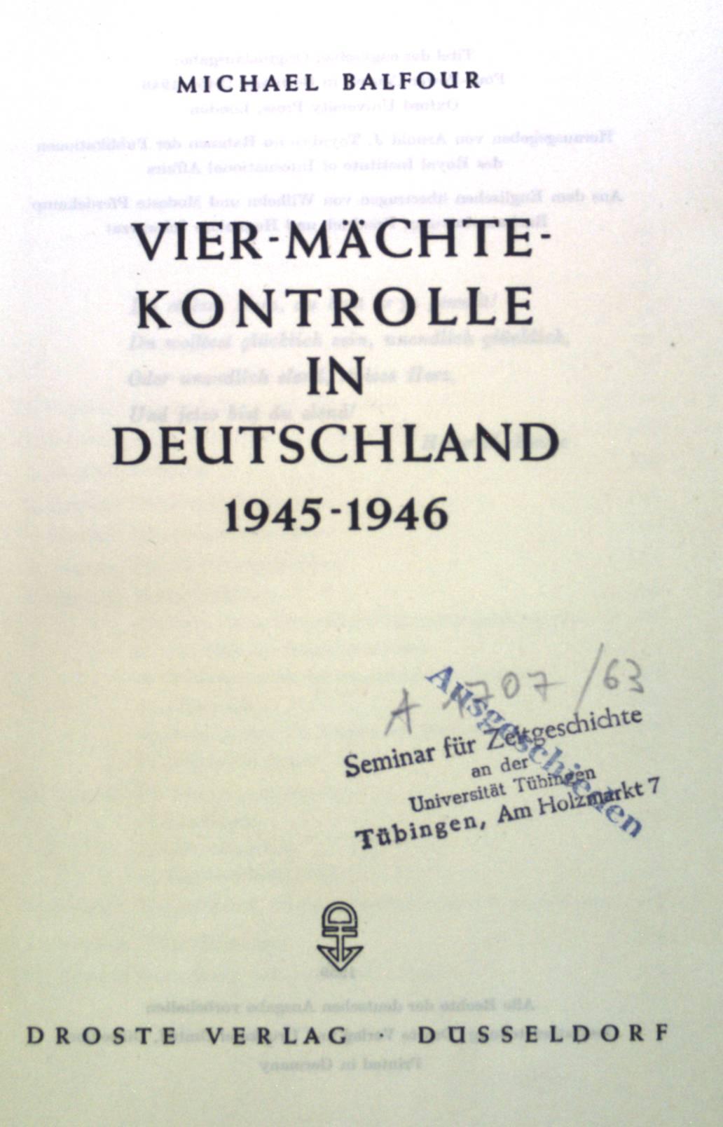 Vier-Mächte-Kontrolle in Deutschland 1945-1946.: Balfour, Michael: