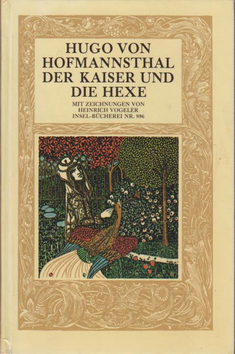 Der Kaiser und die Hexe. Mit Zeichn.: Hofmannsthal, Hugo von: