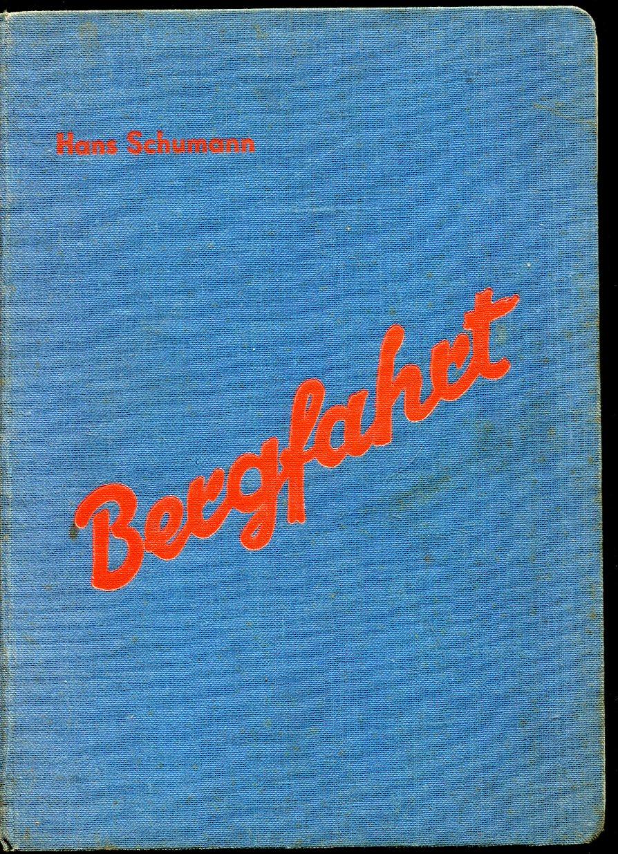 Bergfahrt: Schumann, Hans