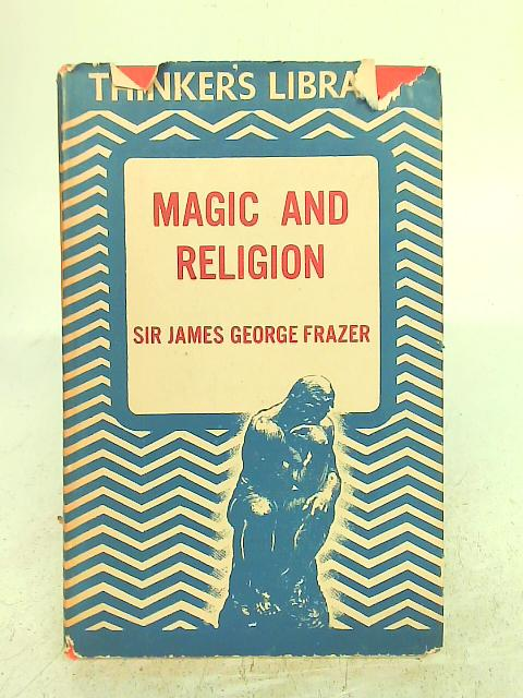 Magic and Religion: James George Frazer
