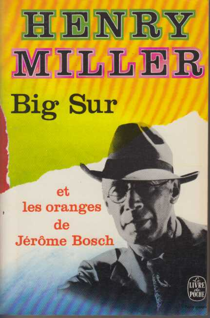 Big Sur et les Oranges de Jerome Bosch - Henry Miller