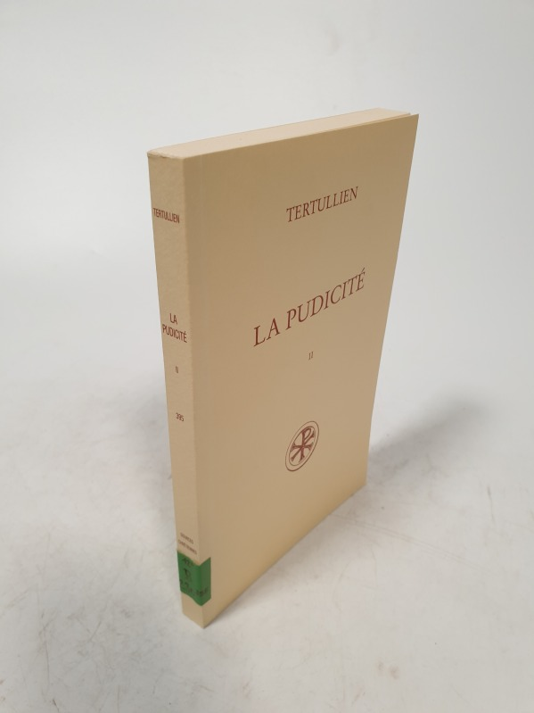La Pudicité, tome II. Commentaire et index. C. Micaelli Sources Chretiennes, No 395. - Tertullien