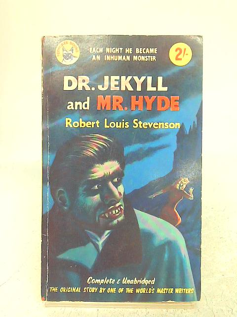 Dr Jekyll and Mr. Hyde: Robert Louis Stevenson