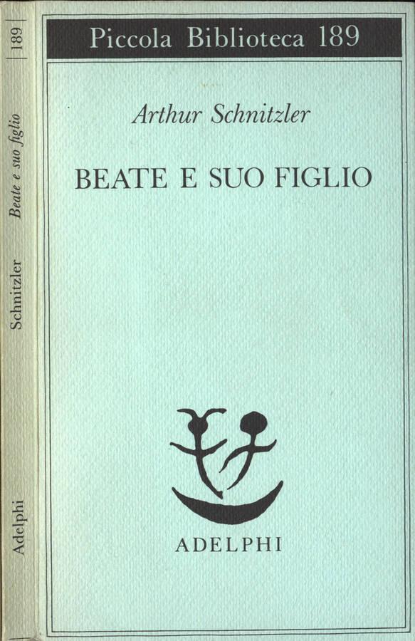 Beate e suo figlio - Arthur Schnitzler