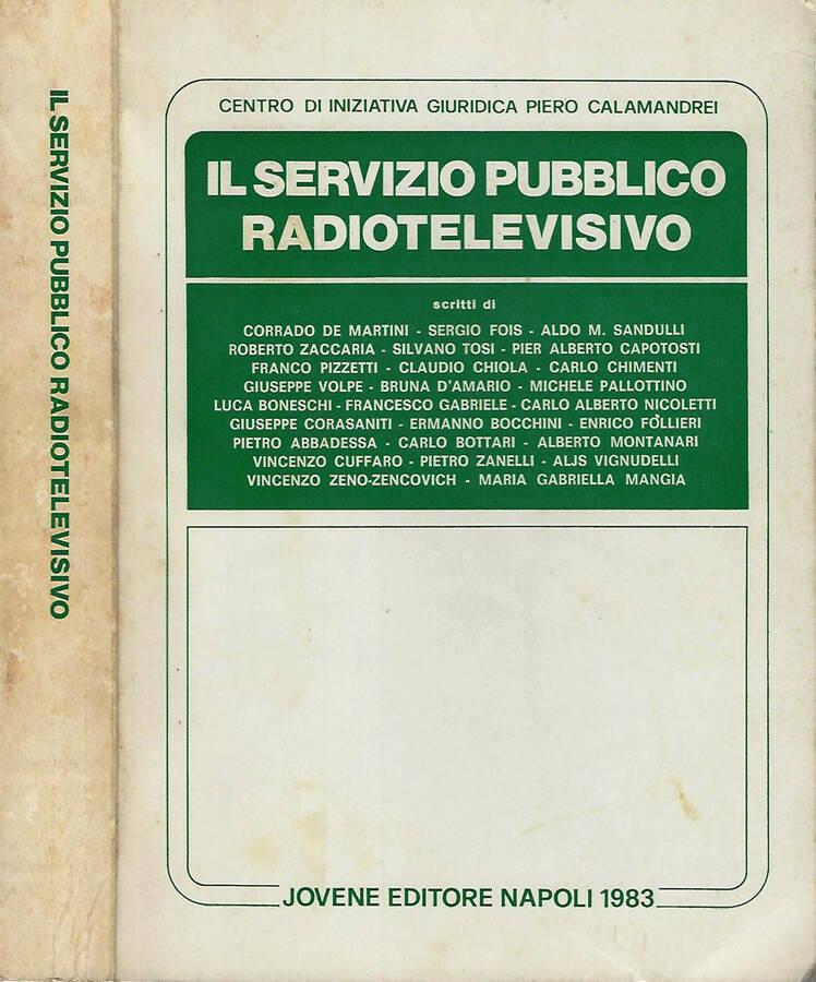 IL SERVIZIO PUBBLICO RADIOTELEVISIVO - AA.VV.