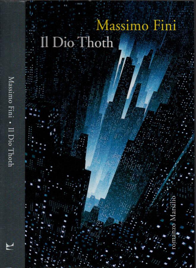 Il Dio Thoth - Massimo Fini