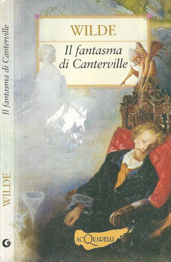 Il fantasma di Canterville e altre storie - Oscar Wilde