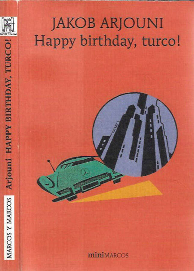 Happy birthday, turco! - Jakob Arjouni