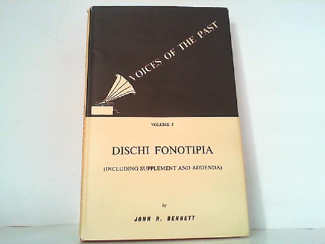 Dischi Fonotipia - Including Supplement (1958) and: Bennett, John R.: