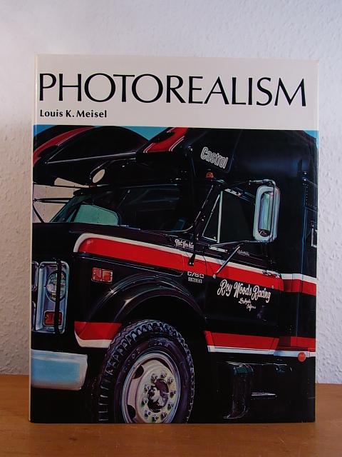 Photorealism [English Edition]: Meisel, Louis K.: