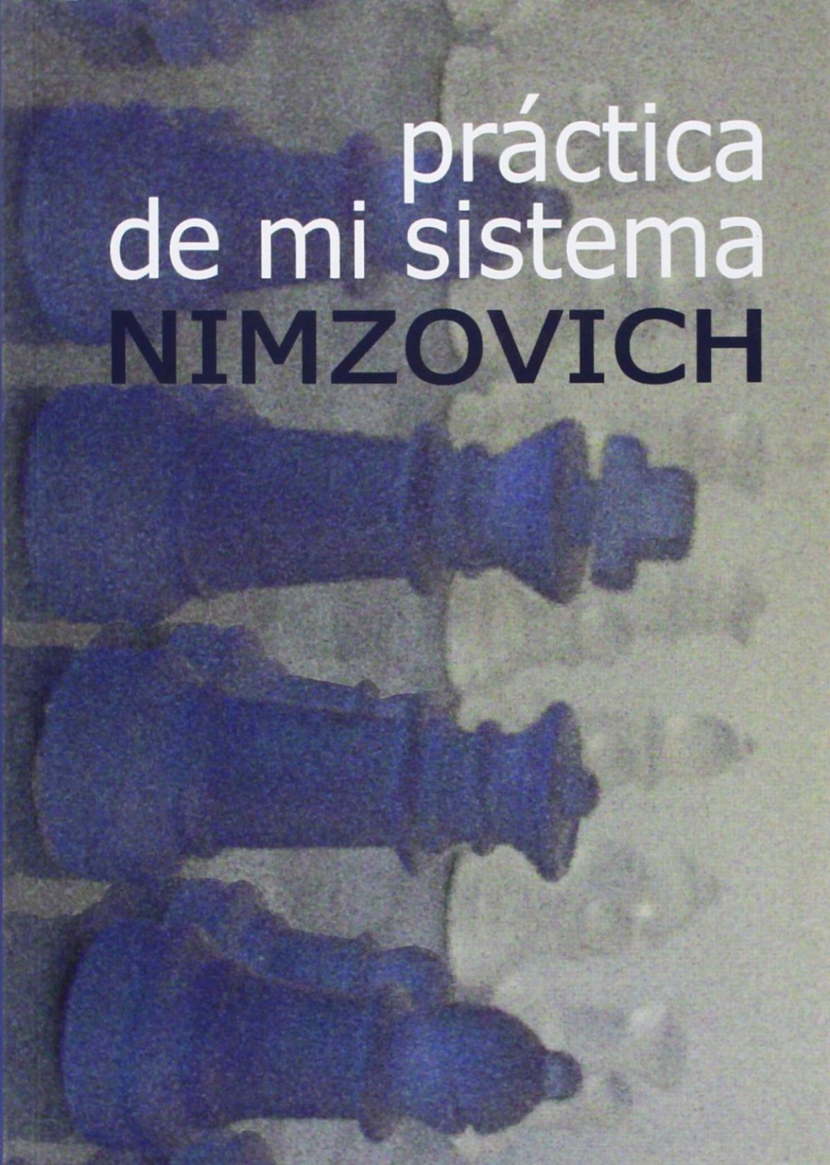 Práctica de mi sistema - Nimzovich