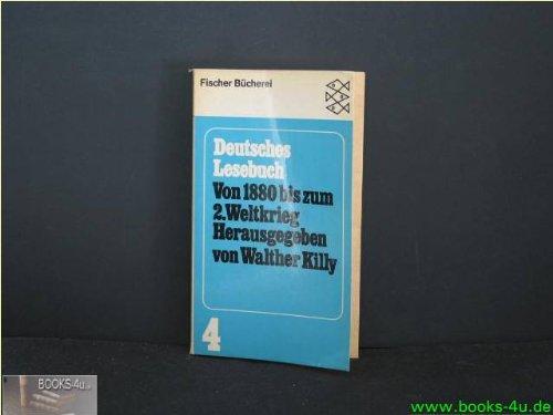 Deutsches Lesebuch. Von 1880 bis zum 2.: Killy, Walther (Hg).