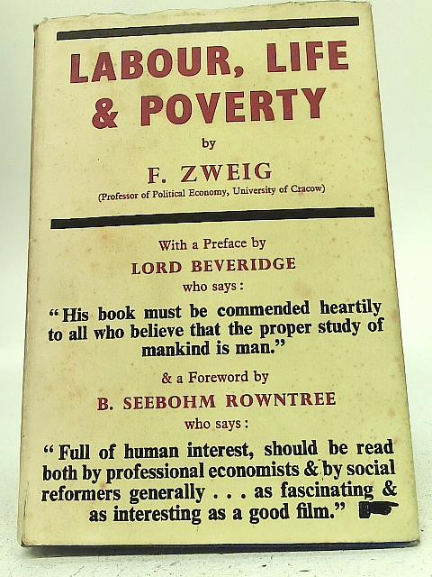 Labour Life and Poverty: F Zweig
