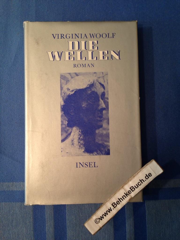 Die Wellen.: Woolf, Virginia