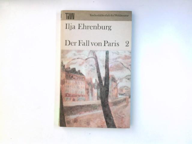 Der Fall von Paris 2 (Taschenbibliothek der: Ilja, Ehrenburg: