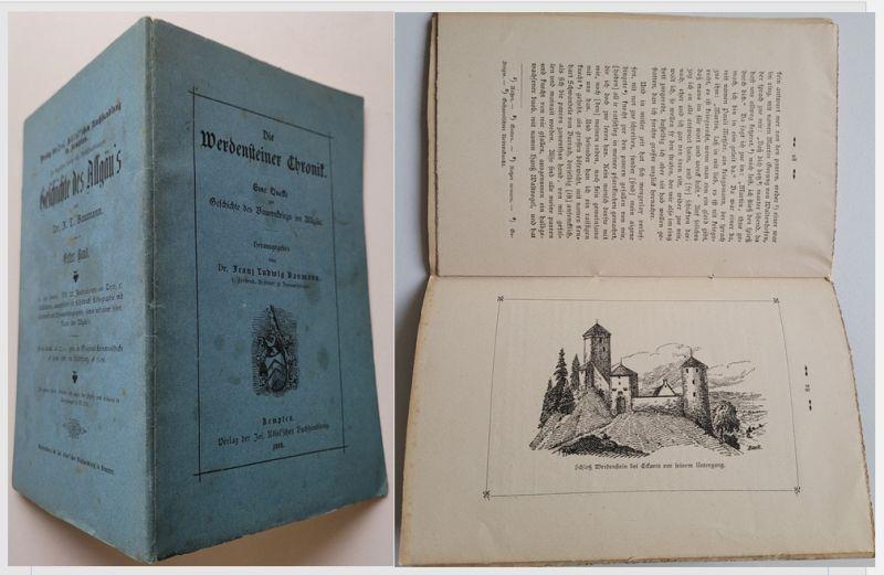 Die Werdensteiner Chronik. / Eine Quelle zur: Baumann, Dr. Franz