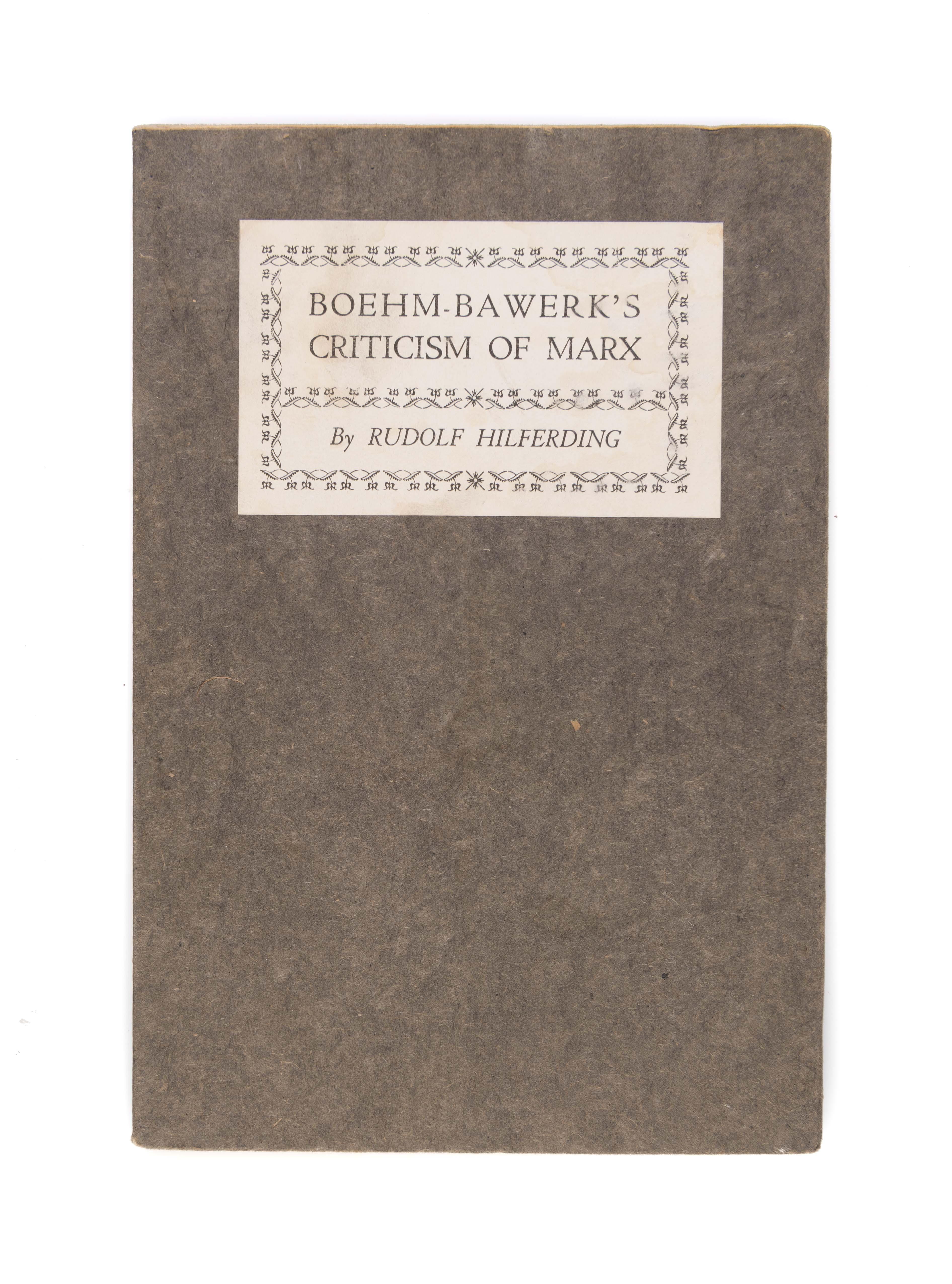 Boehm-Bawerk's Criticism of Marx: HILFERDING Rudolf