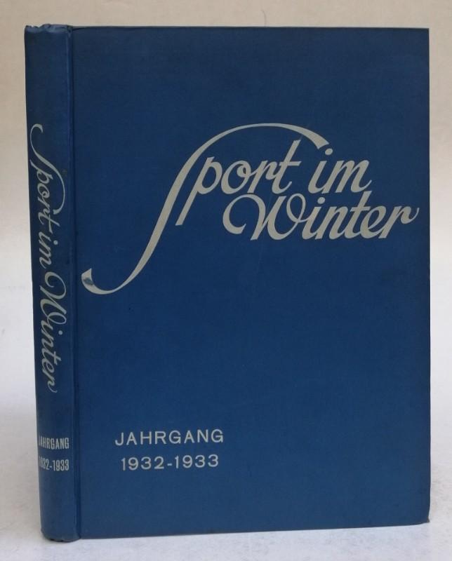 Sport im Winter. Illustrierte Wintersport-Zeitung. 1. (VII.): Gallhuber, Julius (Schriftl.)