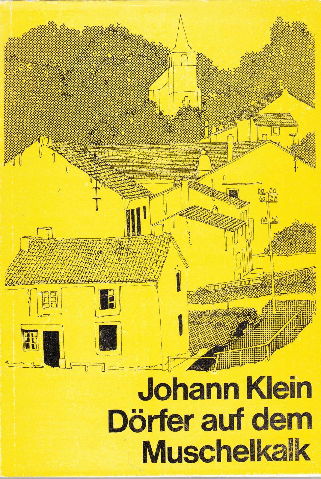 Dörfer auf dem Muschelkalk: Dorf- und Pfarreigeschichte: Klein, Johann: