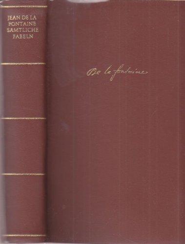 Sämtliche Fabeln. Illustrationen von Grandville. [In d.: La Fontaine, Jean