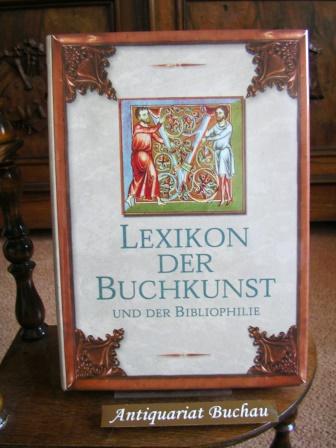 Lexikon der Buchkunst und der Bibliophilie.: Walther, Karl Klaus