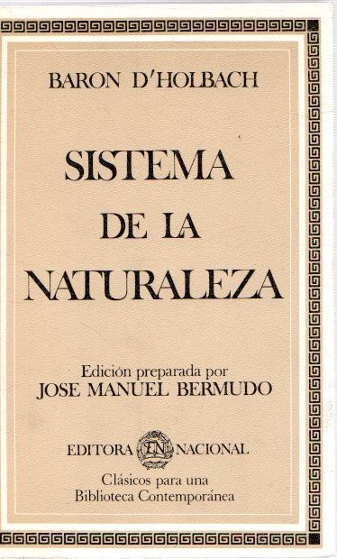 Sistema de la naturaleza .: D'Holbach, Baron