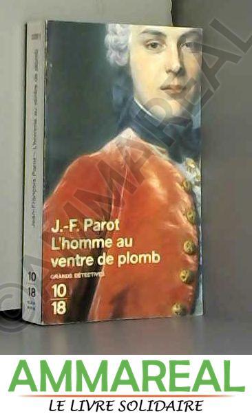 L'Homme au ventre de plomb (Nicolas Le Floch n°2) - Jean-François Parot