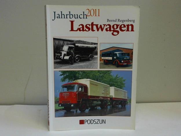 Jahrbuch Lastwagen 2011 - Regenberg, Bernd