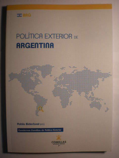 Política exterior de Argentina - Pablo Biderbost, Ed.