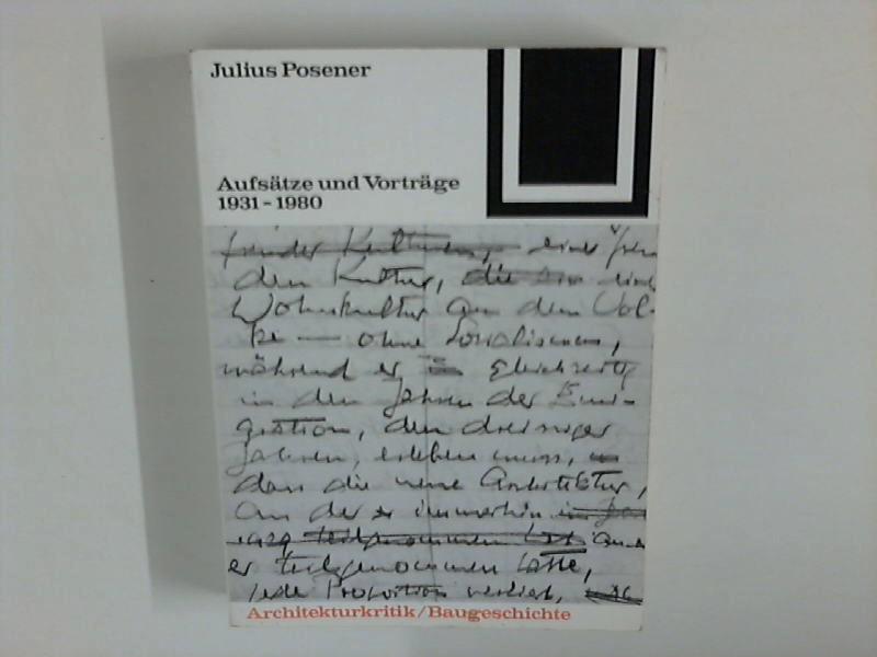 Aufsätze und Vorträge 1931 - 1980.: Posener, Julius: