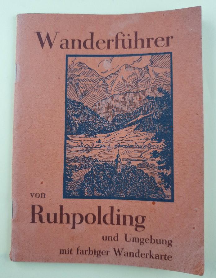 Wanderführer von Ruhpolding und Umgebung mit farbiger: Eckstein, K.: