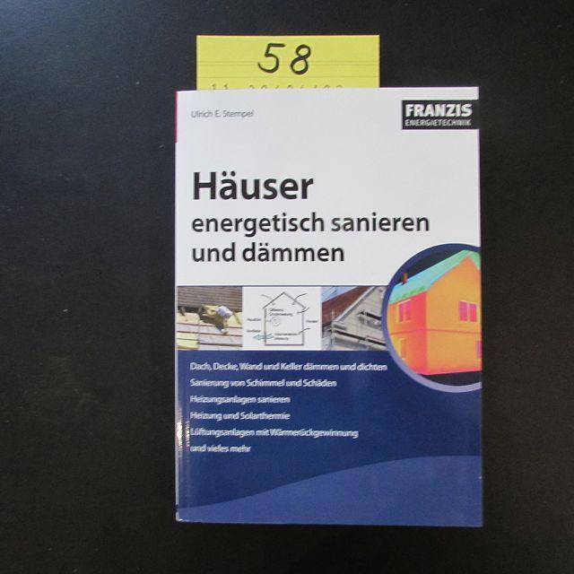 Häuser energetisch sanieren und dämmen - Ulrich, E. Stempel