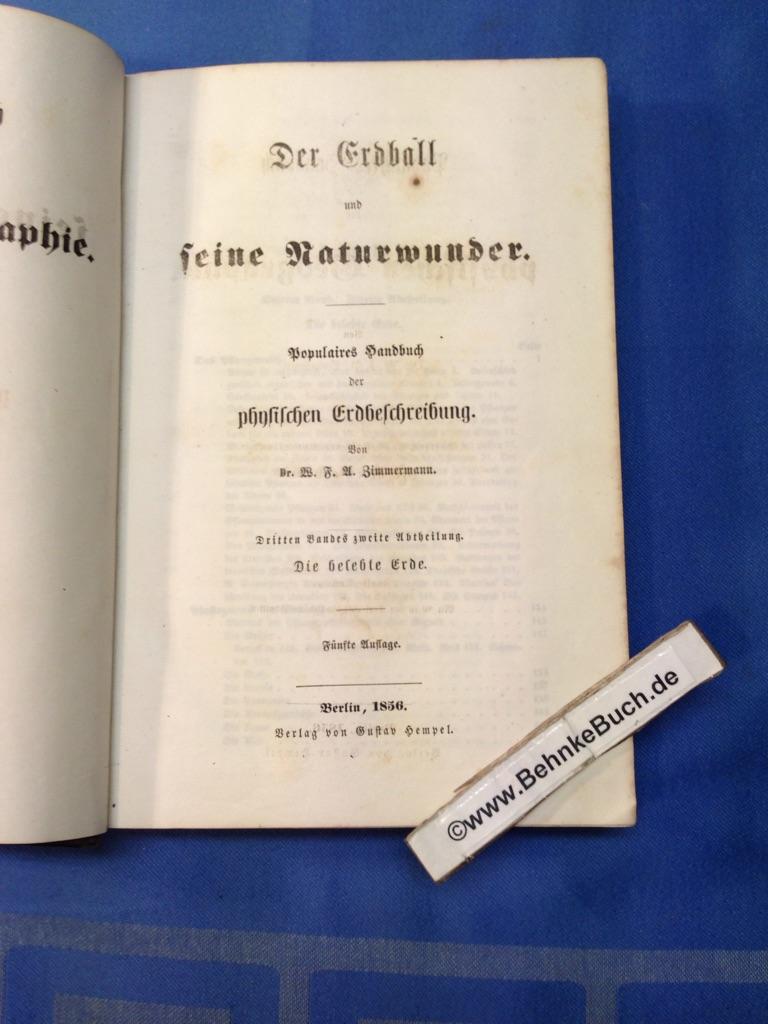 Der Erdball und seine Naturwunder. Populaires Handbuch: Zimmermann, W. F.