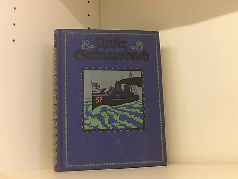 Unser Seekriegsbuch - 5 Erzählungen.: Brenne H./Reincke E./Schröder