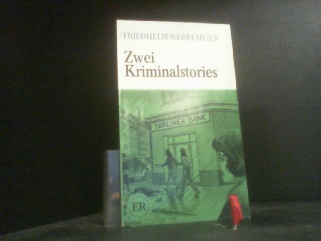 Zwei Kriminalstories - Easy Readers - German - Werremeier, Friedhelm