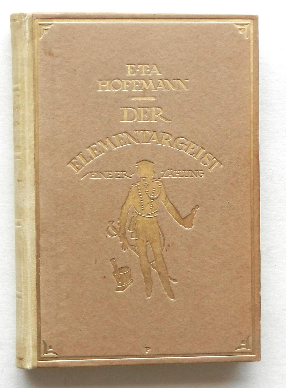 Der Elementargeist. Eine Erzählung.: Hoffmann, E.T.A. (Ernst