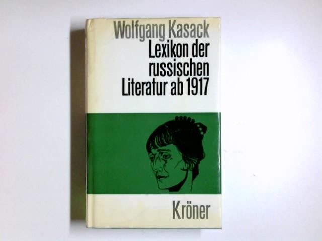 Lexikon der sowjetischen Literatur ab 1917. - Kasack, Wolfgang