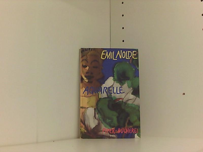 Aquarelle: Emil, Nolde und