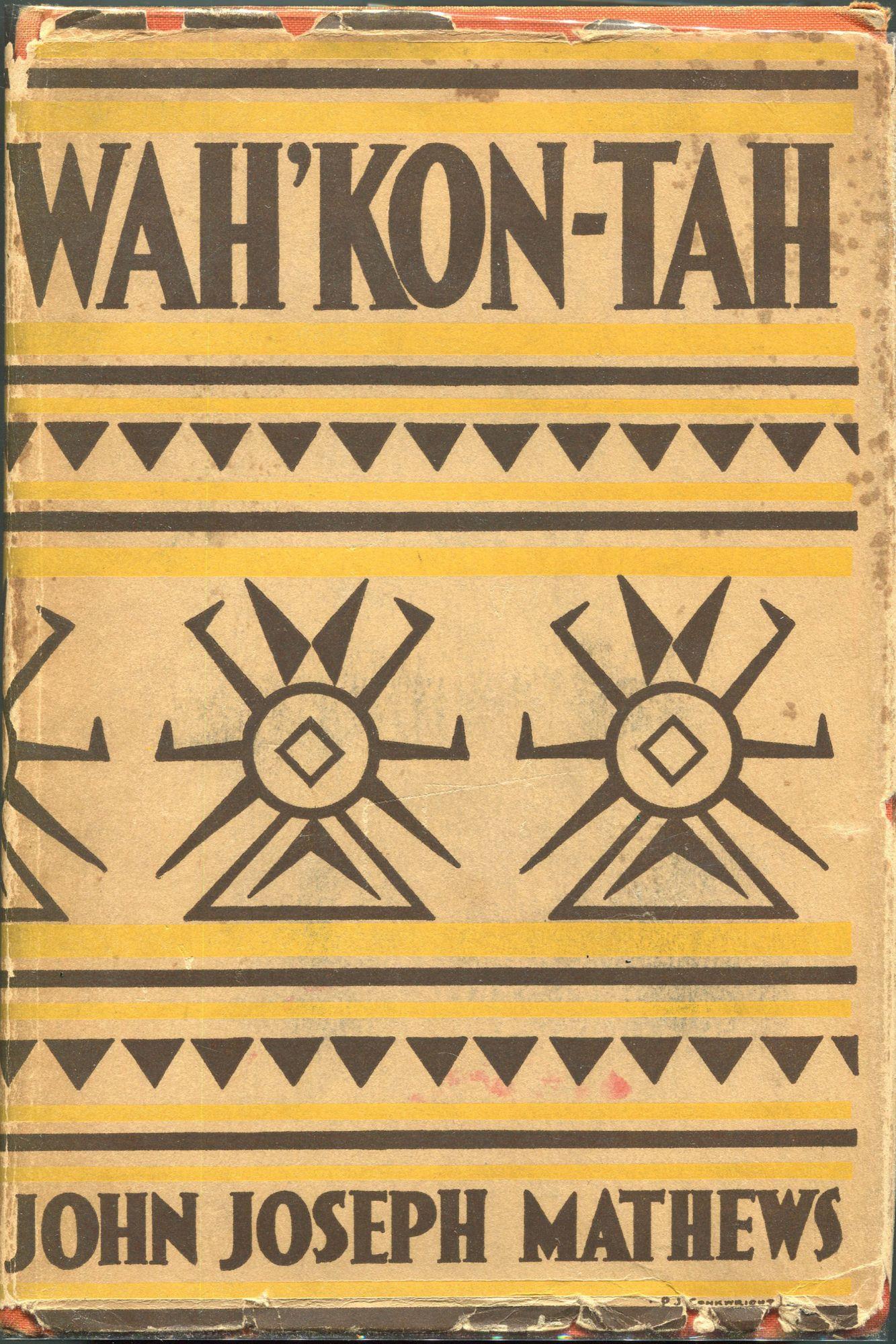 Wah'Kon-Tah; The Osage and the White Man's: Mathews, John Joseph
