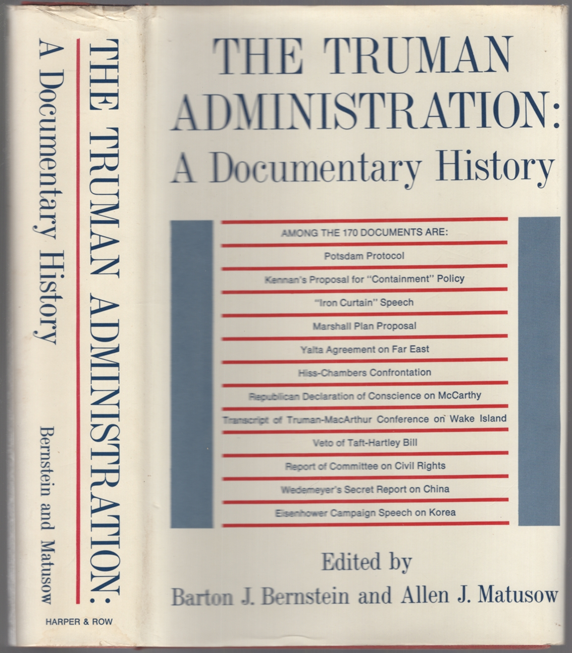 The Truman Administration: A Documentary History: BERNSTEIN, Barton J.