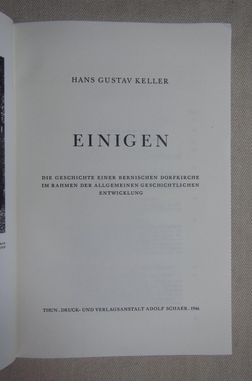 Einigen. Die Geschichte einer bernischen Dorfkirche im: Keller, Hans Gustav