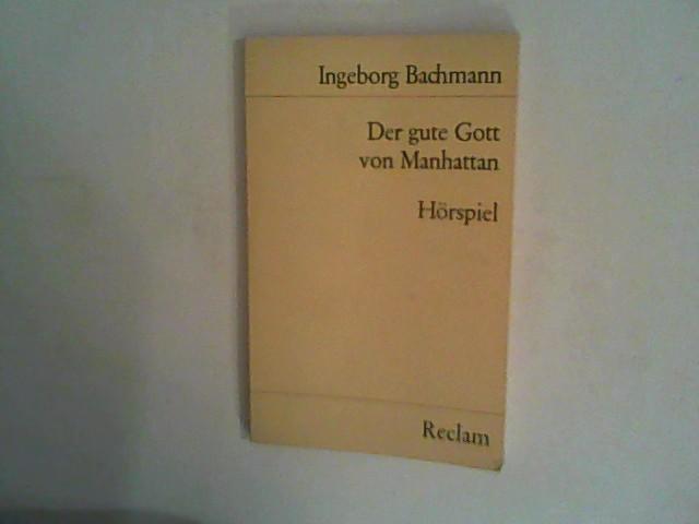 Der gute Gott von Manhattan, Hörspiel: Bachmann, Ingeborg: